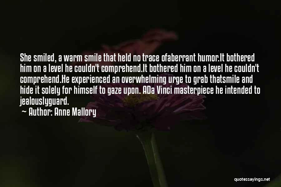 Anne Mallory Quotes 605484