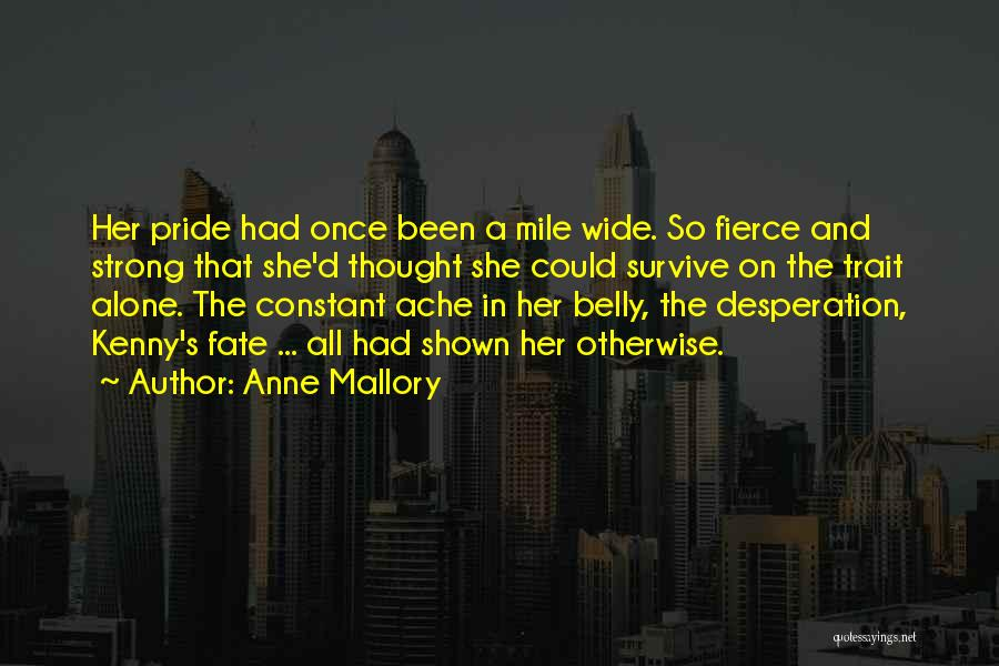 Anne Mallory Quotes 630007