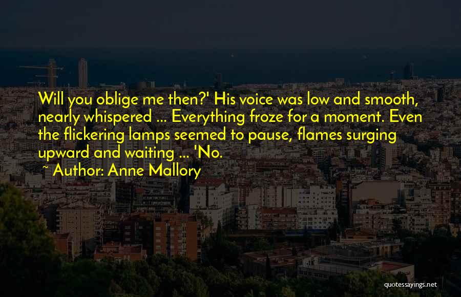 Anne Mallory Quotes 743257