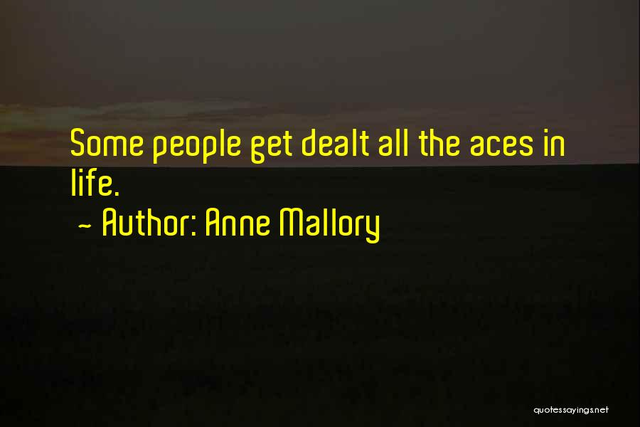 Anne Mallory Quotes 866069