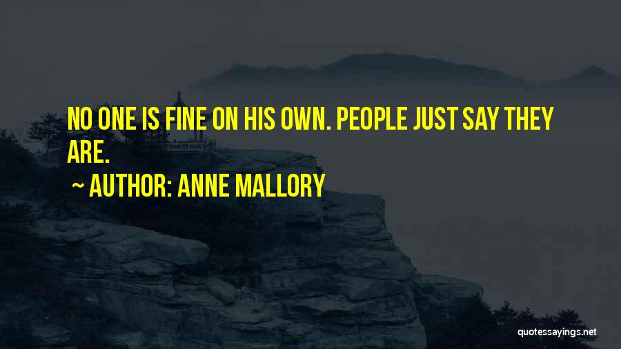 Anne Mallory Quotes 920537