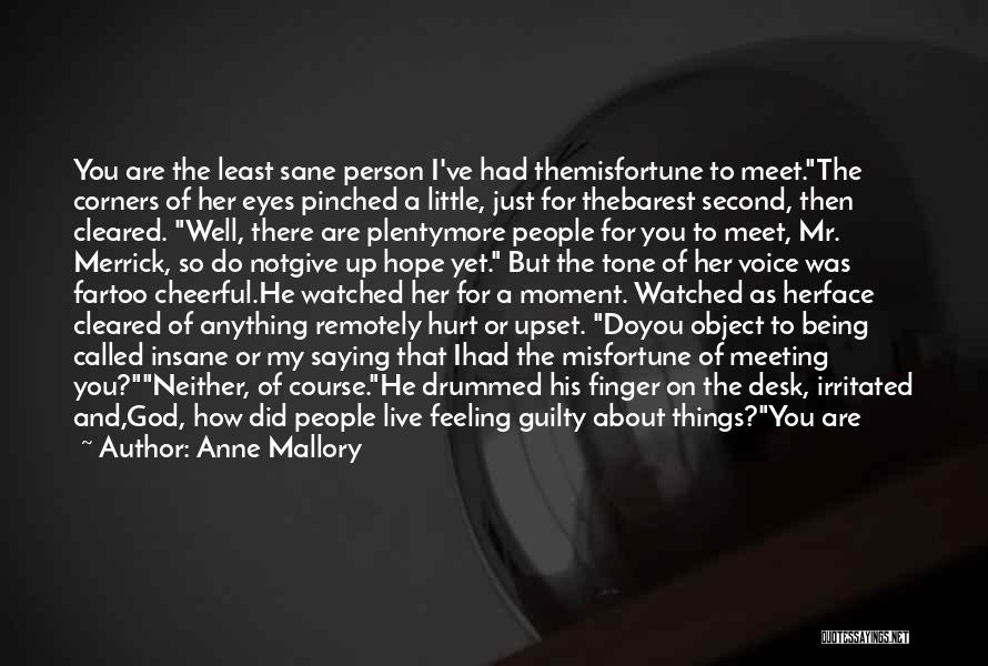 Anne Mallory Quotes 970866