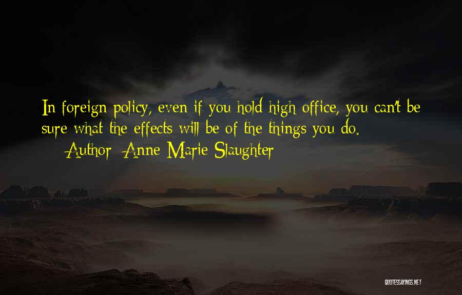 Anne-Marie Slaughter Quotes 1372479