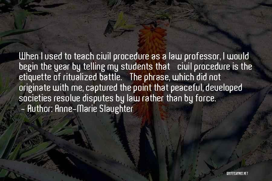 Anne-Marie Slaughter Quotes 1528118