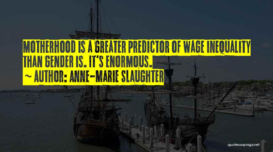 Anne-Marie Slaughter Quotes 425877