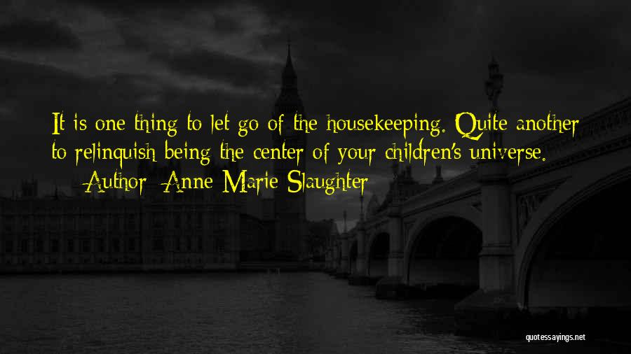Anne-Marie Slaughter Quotes 545417