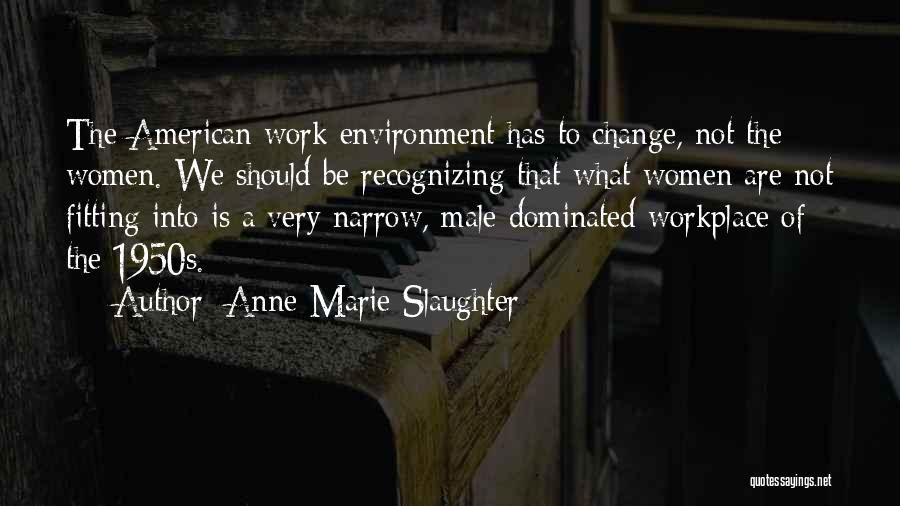 Anne-Marie Slaughter Quotes 745166