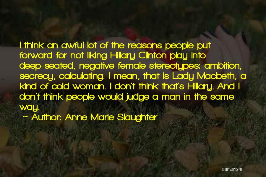 Anne-Marie Slaughter Quotes 750763