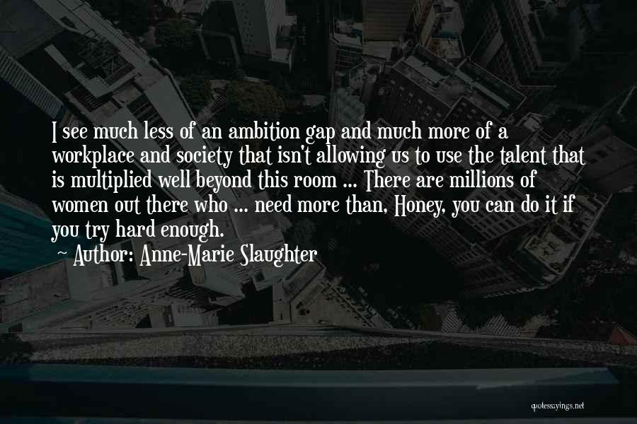 Anne-Marie Slaughter Quotes 770488