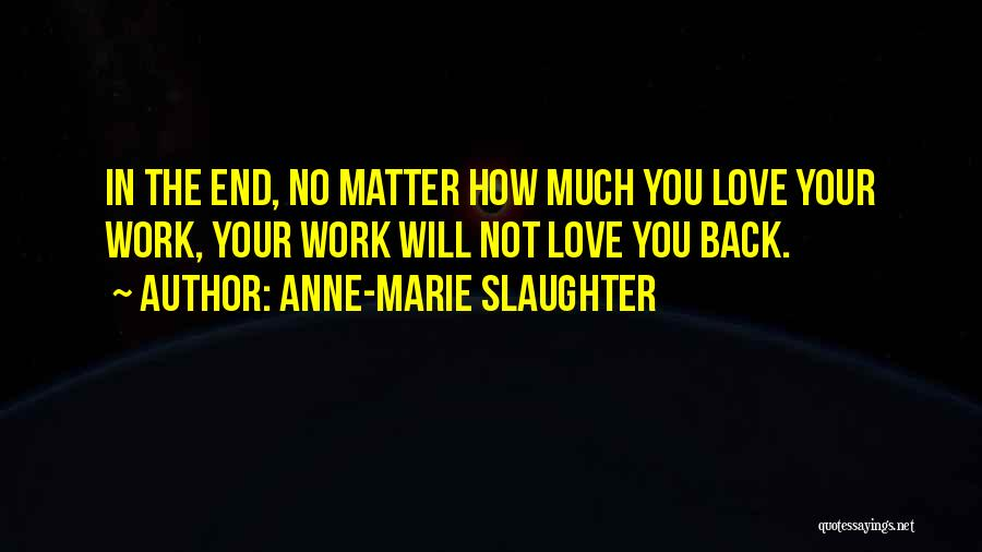 Anne-Marie Slaughter Quotes 773151