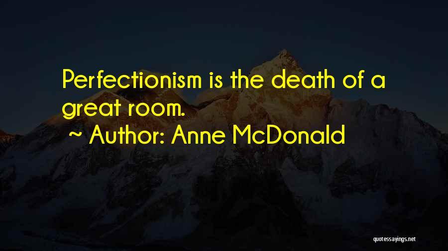 Anne McDonald Quotes 1140417