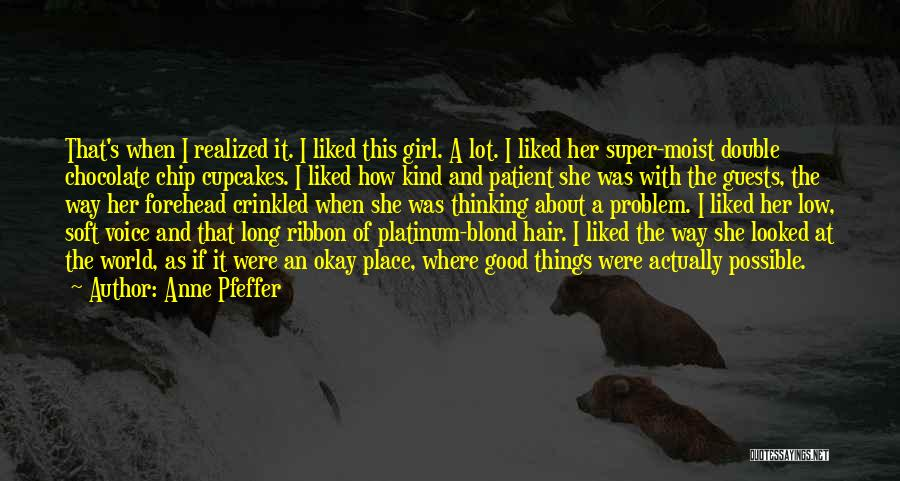 Anne Pfeffer Quotes 2048055