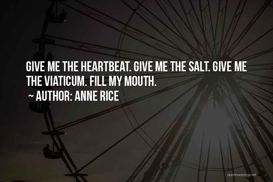 Anne Rice Quotes 1010991