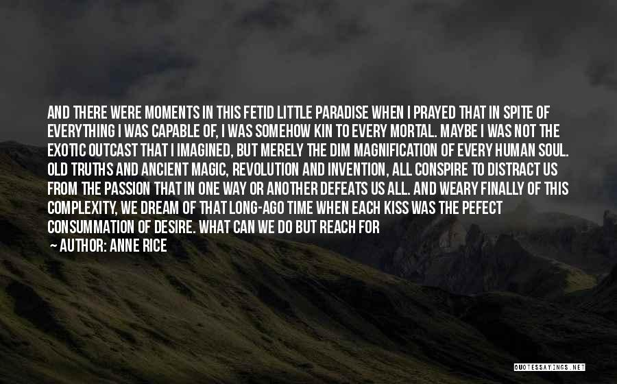 Anne Rice Quotes 1037495