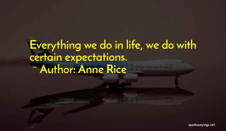Anne Rice Quotes 1090138