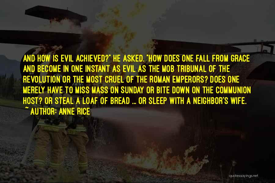 Anne Rice Quotes 1135358