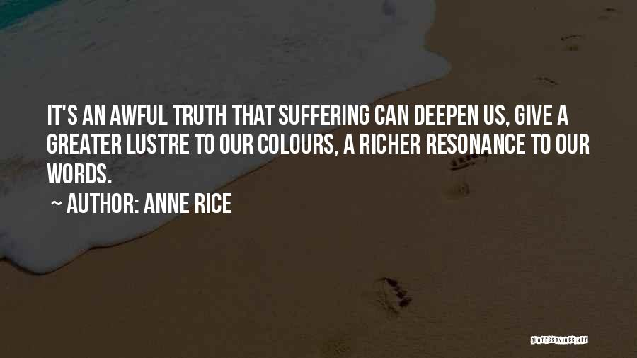 Anne Rice Quotes 1175453