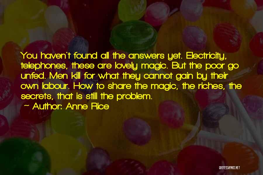 Anne Rice Quotes 1187050