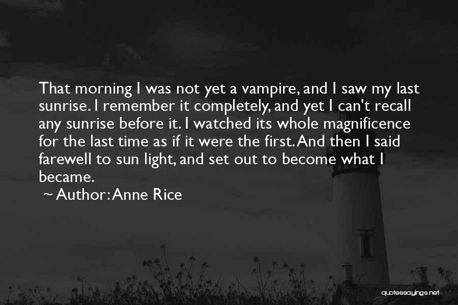 Anne Rice Quotes 122413