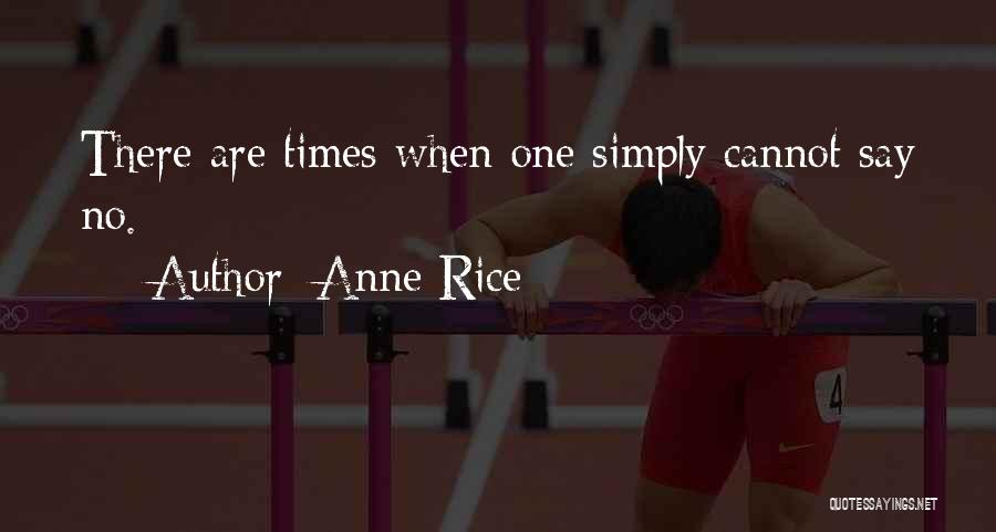 Anne Rice Quotes 1353945