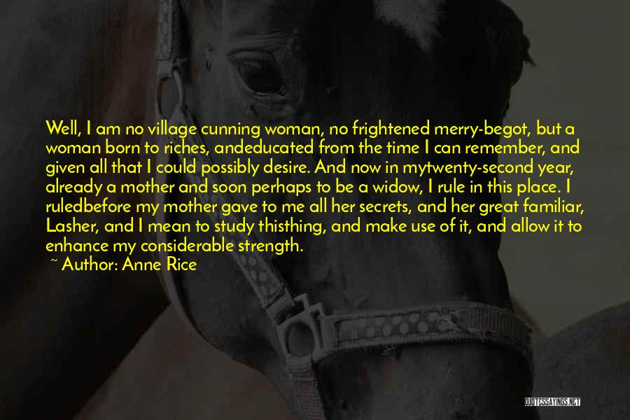 Anne Rice Quotes 136022