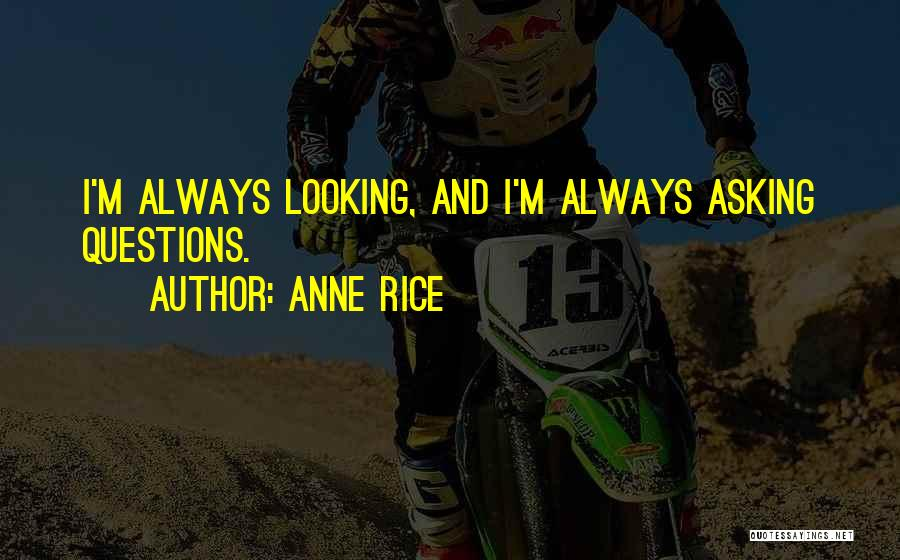 Anne Rice Quotes 1390110