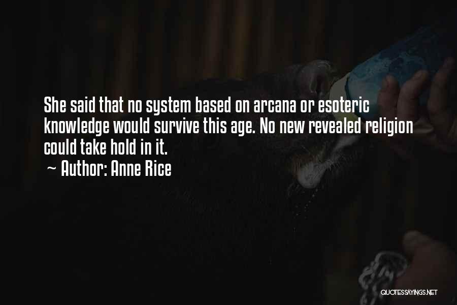 Anne Rice Quotes 1535647