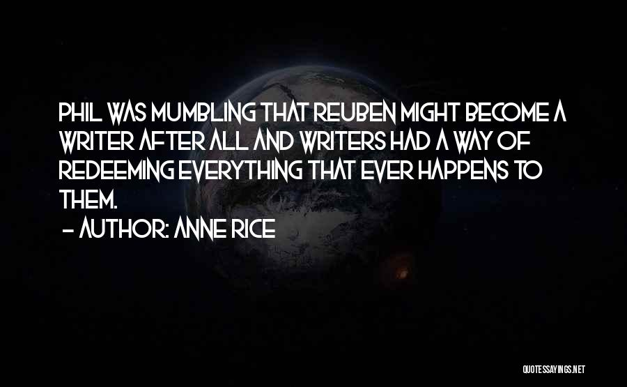 Anne Rice Quotes 1681923
