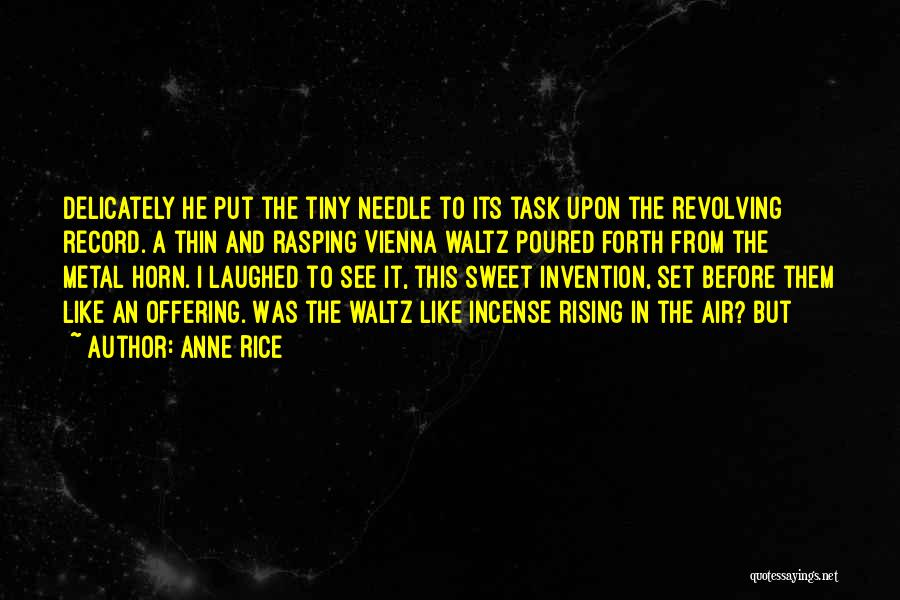 Anne Rice Quotes 1697436