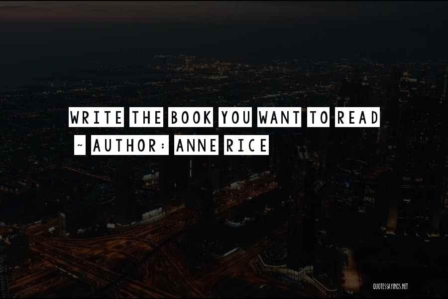 Anne Rice Quotes 1763467