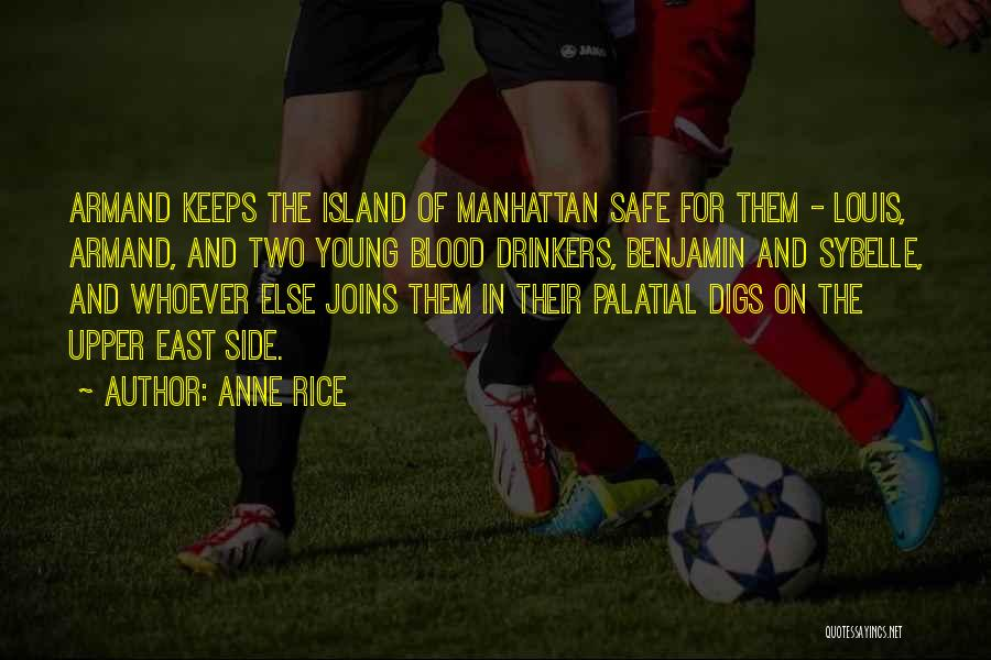 Anne Rice Quotes 1808070