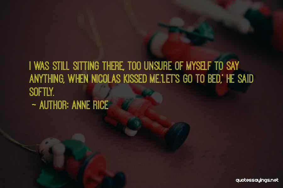 Anne Rice Quotes 1823080
