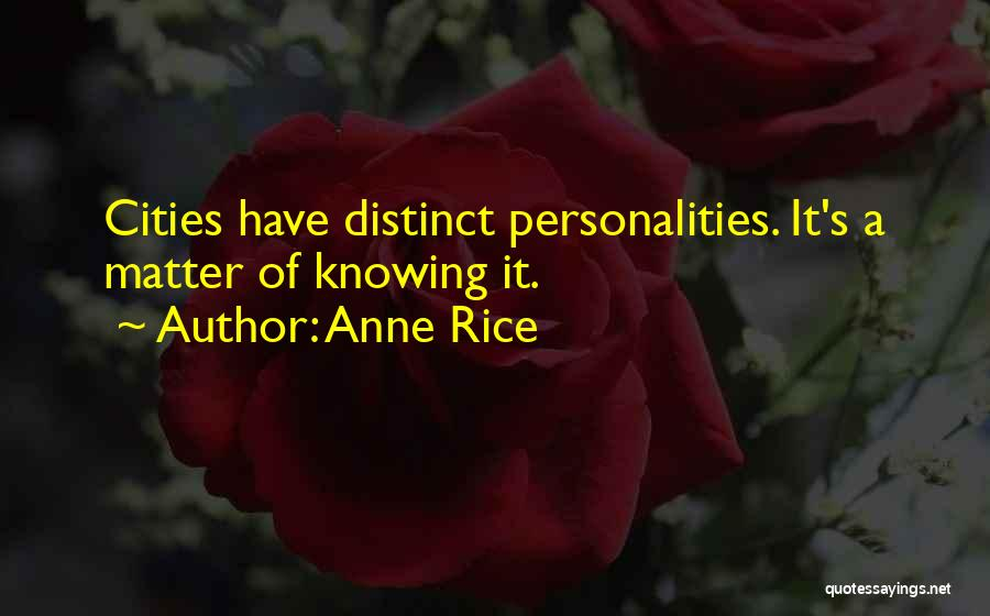 Anne Rice Quotes 184028