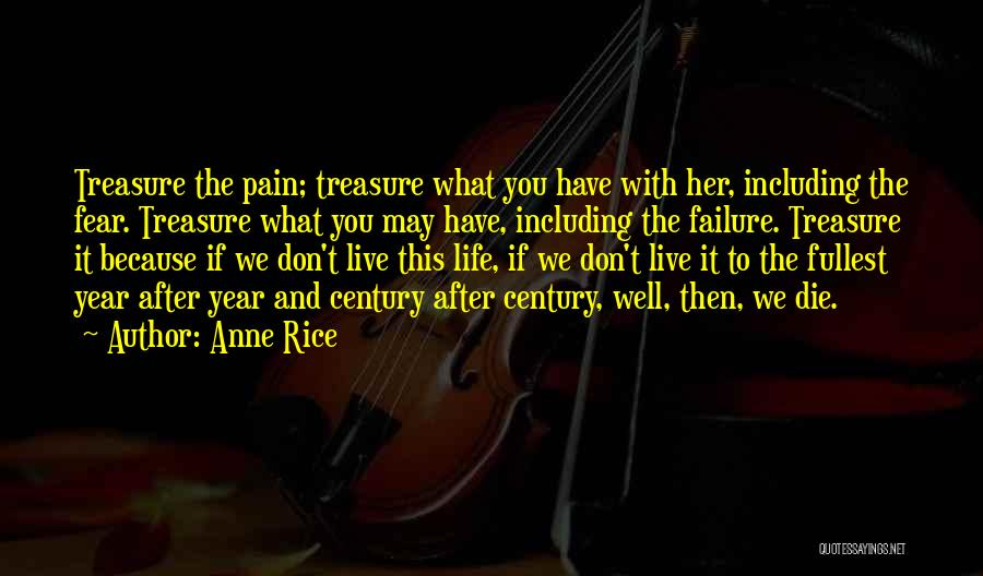 Anne Rice Quotes 1859438