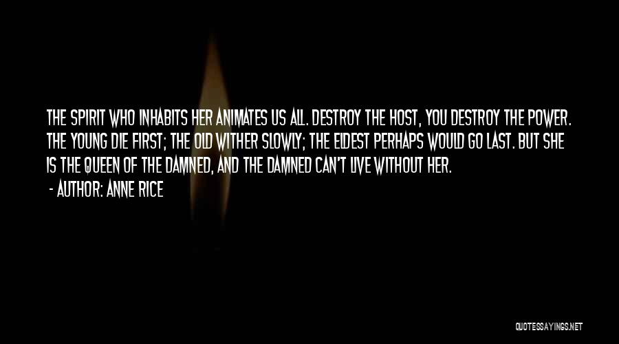 Anne Rice Quotes 1877983