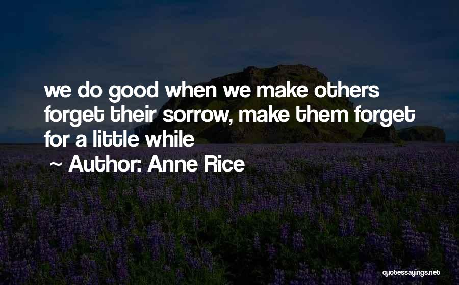 Anne Rice Quotes 1913575