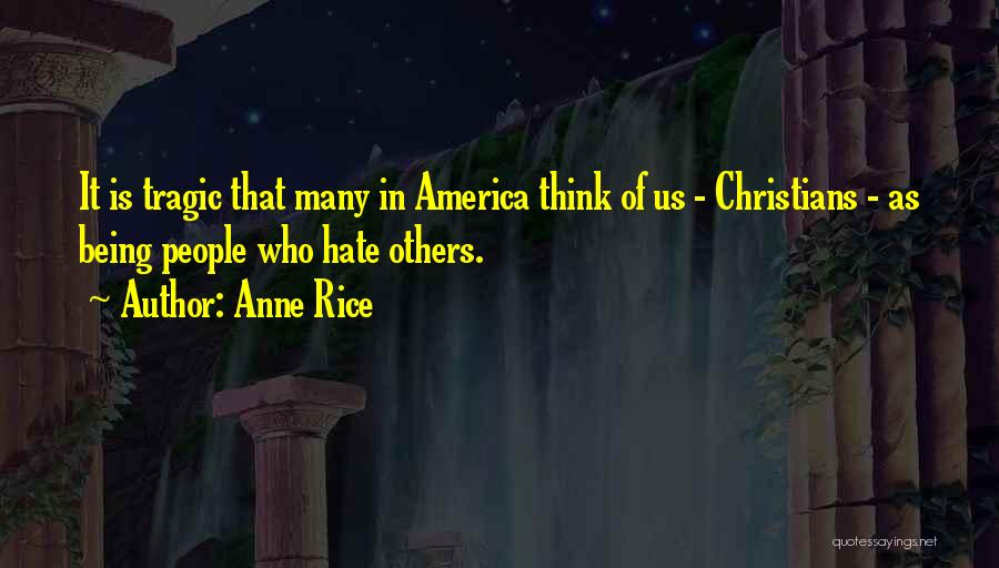 Anne Rice Quotes 193796