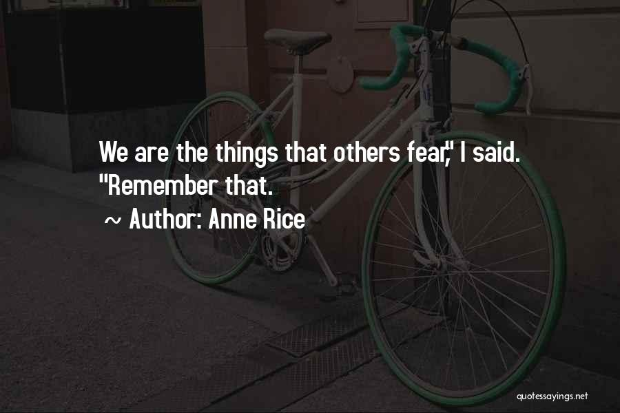 Anne Rice Quotes 1948677