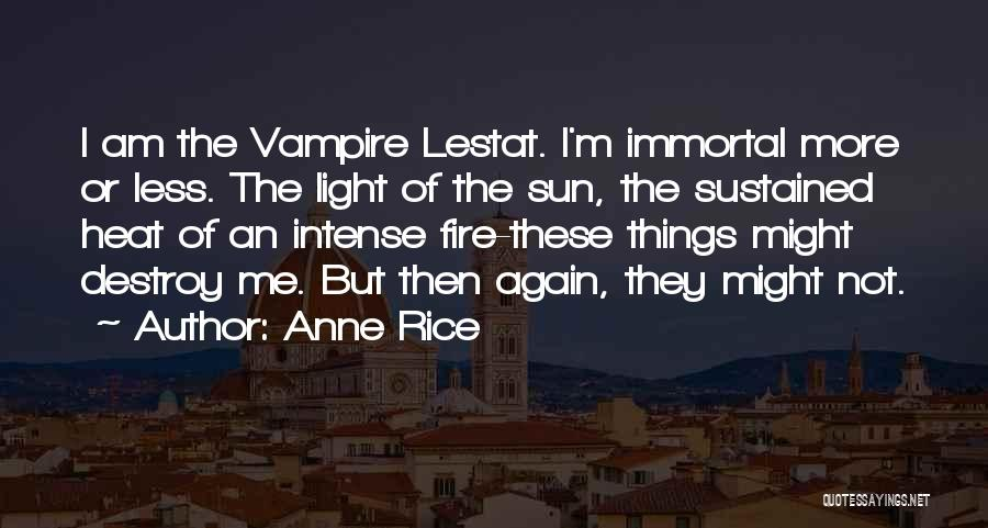Anne Rice Quotes 1952429