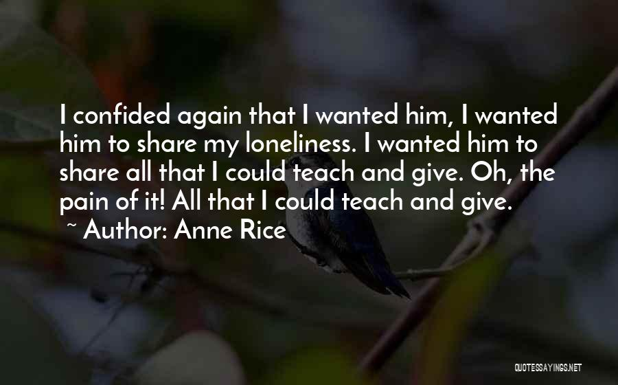 Anne Rice Quotes 1978479