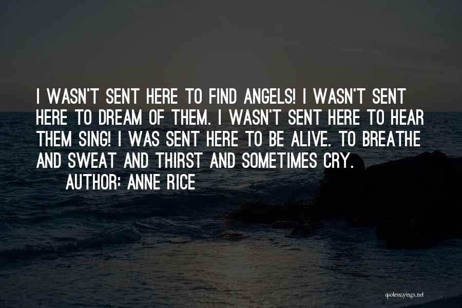 Anne Rice Quotes 2007641