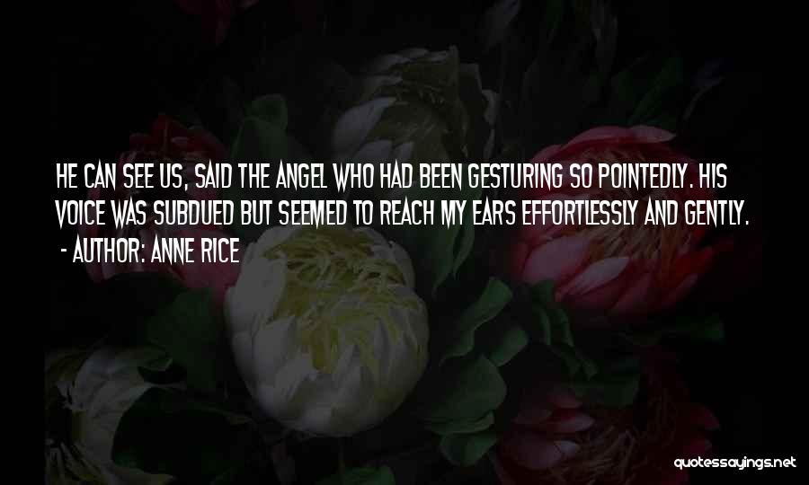 Anne Rice Quotes 216033