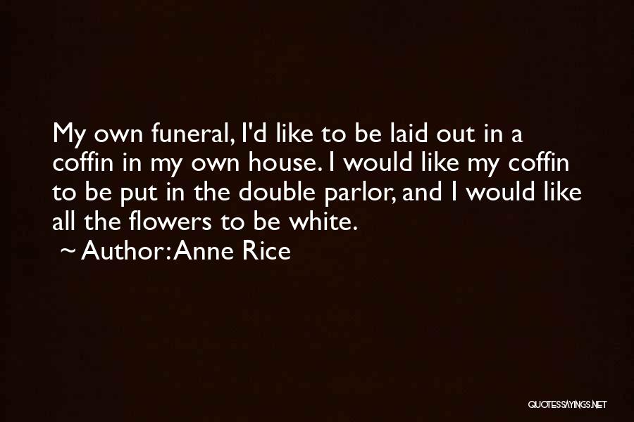 Anne Rice Quotes 2241573