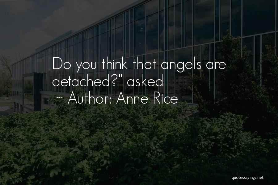Anne Rice Quotes 2260203