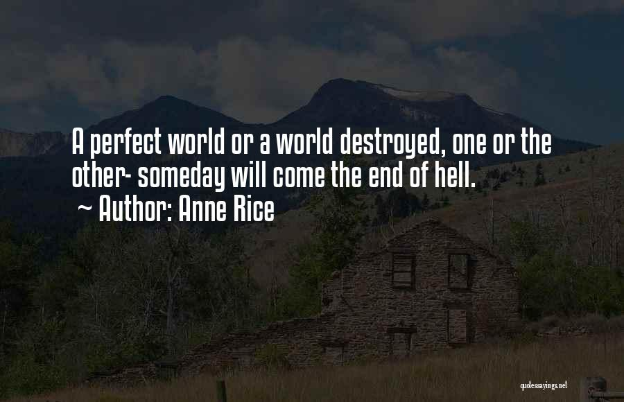 Anne Rice Quotes 2263561