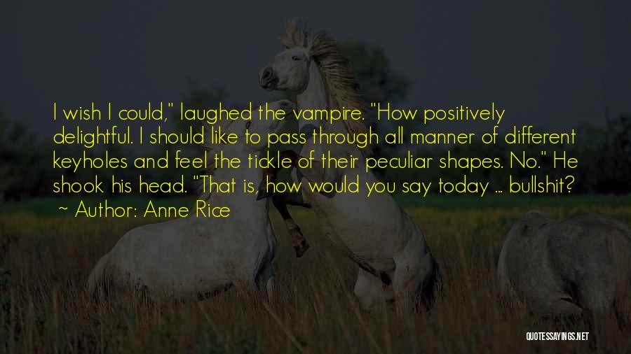 Anne Rice Quotes 311322