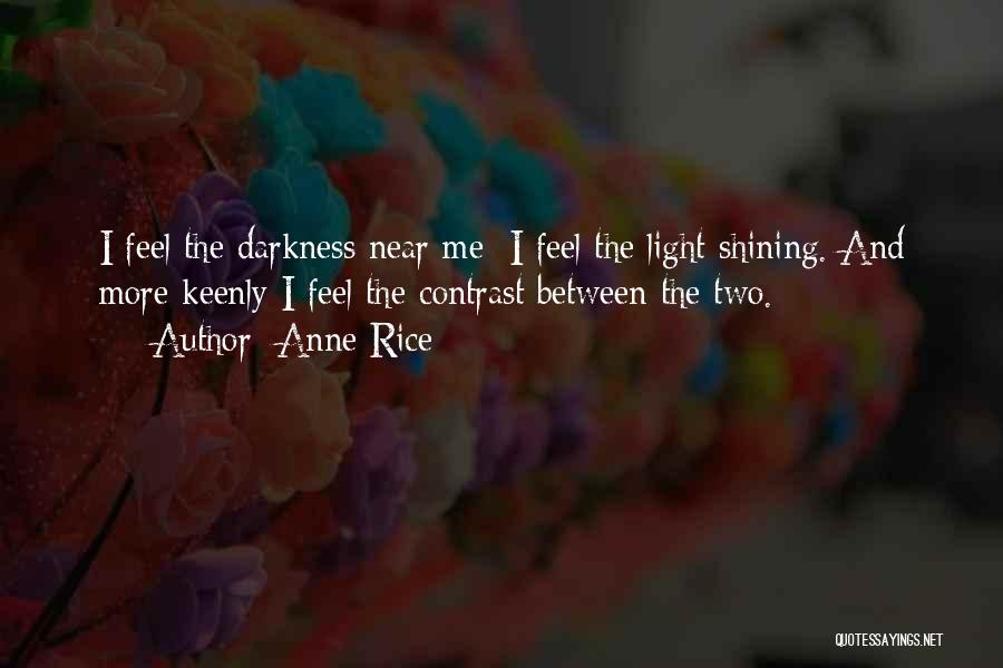 Anne Rice Quotes 336925