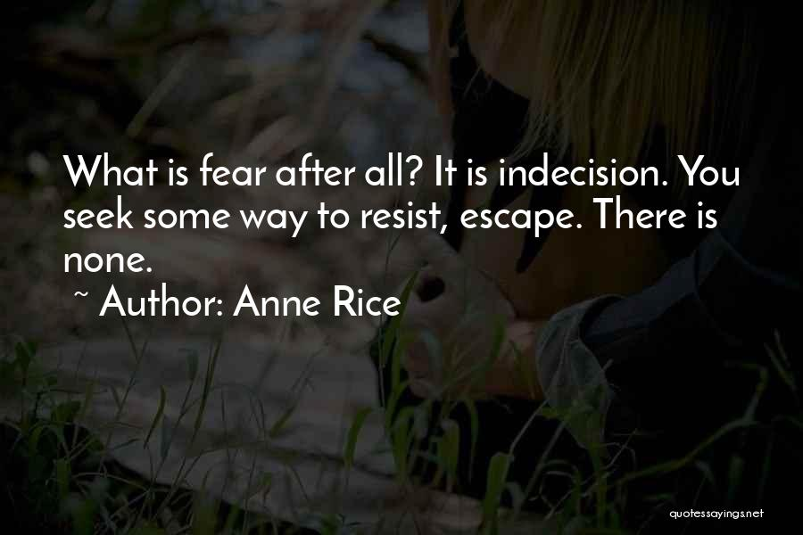 Anne Rice Quotes 413343