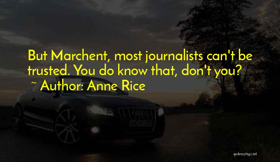 Anne Rice Quotes 685054