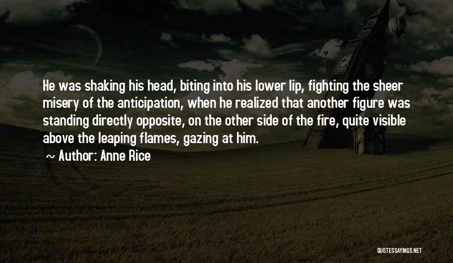 Anne Rice Quotes 694301